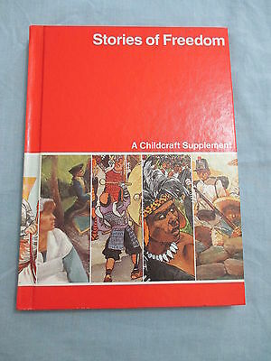 Childcraft How and Why Library Annual 1988 Stories of Freedom Encyclopedia