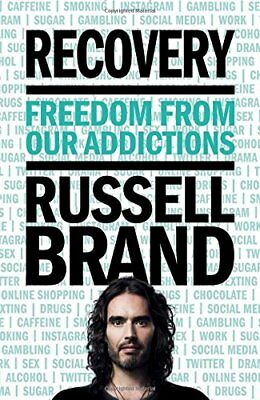 NEW! Recovery: Freedom From Our Addictions Russell Brand  21/09/17