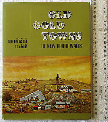 OLD GOLD TOWNS OF NEW SOUTH WALES colour painting (DARBYSHIRE) text (SAYERS) '71