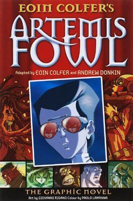 Artemis Fowl: The Graphic Novel By Eoin Colfer,Andrew Donkin