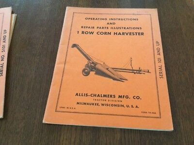 Allis Chalmers 1 Row Corn Harvester Operating Instructions Parts  Manual
