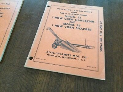 Allis Chalmers 1 Row Corn Harvester Snapper Operating Instructions Parts  Manual