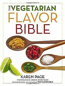 The Vegetarian Flavor Bible: The Essential Guide to Culinary Creativity  .. NEW