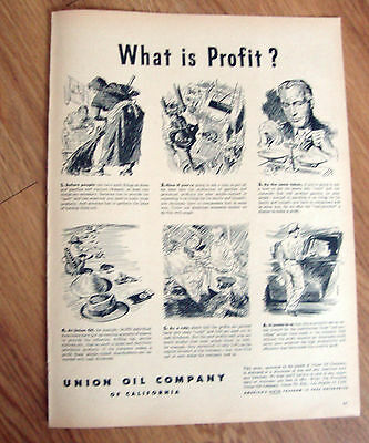 1947 Union Oil of California Ad  What is Profit?