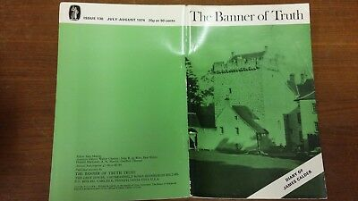 The Banner of Truth magazine, Issue 130 July-August 1974