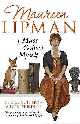 I Must Collect Myself, Maureen Lipman, New Paperback Book