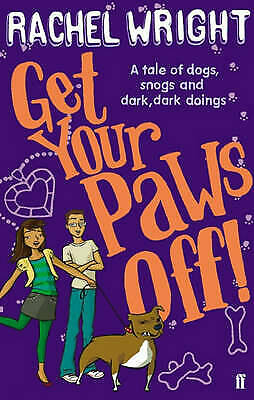 Get Your Paws off! by Rachel Wright (Paperback)