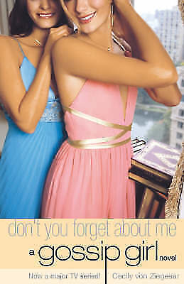 Don't You Forget About Me by Cecily Von Ziegesar (Paperback)