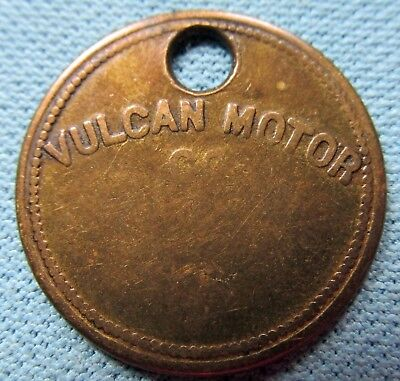Vintage England Vulcan Motor Co. Work Pay Check Tag Token Early Automobiles