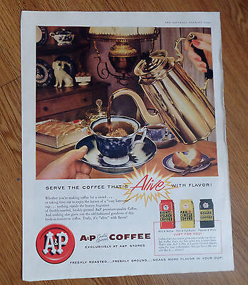 1957 A & P Coffee Ad  Serve The Coffee That's Alive with Flavor