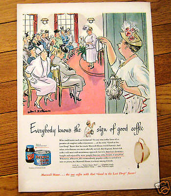 1949 Maxwell House Coffee Ad   Boring Party ?