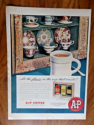 1949 A & P Coffee Ad  It's the Flavor in the Cup that Counts!