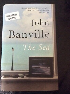Signed first edition, new copy of Booker Prize winner John Banville's 'The Sea'
