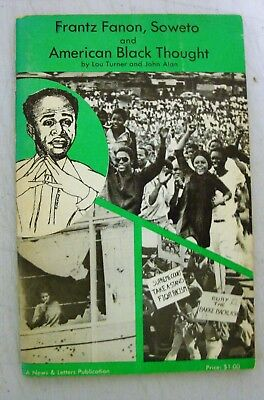 "1977 ""American Black Thought""   Frantz Fanon, Soweto  Black Power Booklet"