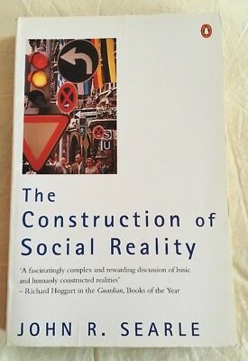 The Construction of Social Reality by John R. Searle (Paperback, 1996)