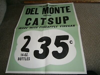 Vintage Grocery Store Window Ad 17 X 21 Del Monte Catsup 2 14 Oz Bottle 35 Cents