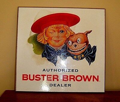 Vintage NOS Buster Brown Shoes Authorized Dealer Advertising Sign Pressed Board