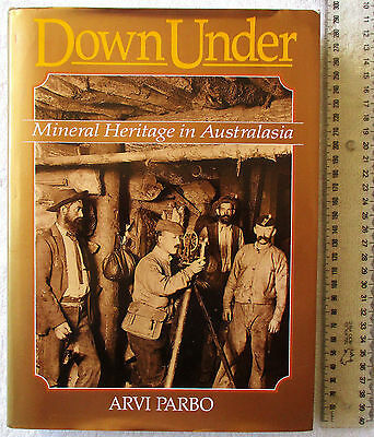 DOWN UNDER Mineral Heritage in Australasia [PARBO] Aust NZ Fiji PNG Monograph 18