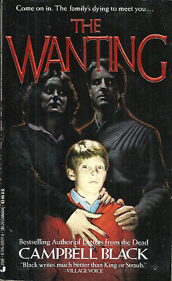 The Wanting by Campbell Black, Jove Books 1st edition paperback, August 1987