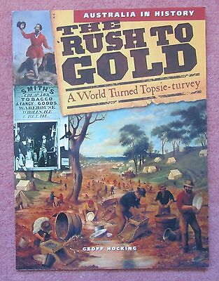 Australia in history The rush to gold by Geoff Hocking