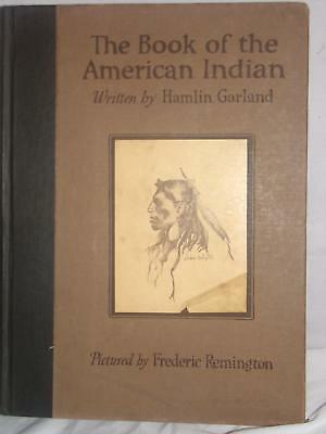 Book-1923-Book Of The American Indian-By Hamlin Garland-Illus Frederin Remington