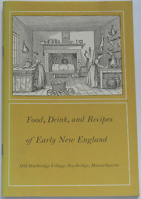 NEW ENGLAND HISTORY Food Drink Recipes 18th Century America American Colonies