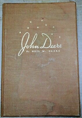 Vintage JOHN DEERE by Neil M. Clark PRIVATELY PRINTED History BOOK 1937 HC - FE
