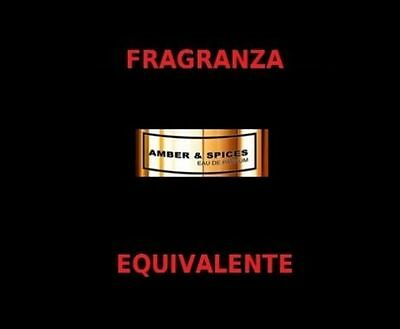 FRAGRANZA EQUIVALENTE AMBER & SPICES MONTALE 100ml.