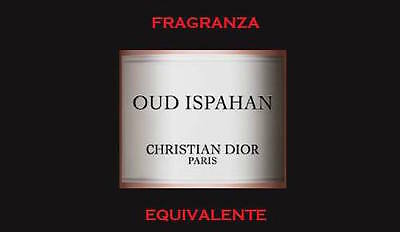 FRAGRANZA EQUIVALENTE OUD ISPAHAN CHRISTIAN DIOR 100ml