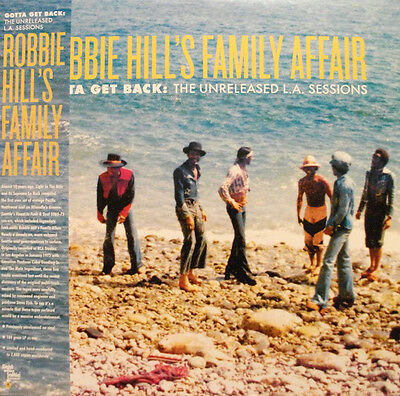 Robbie Hill's Family Affair – Gotta Get Back : The Unreleased L.A. Sessions LP