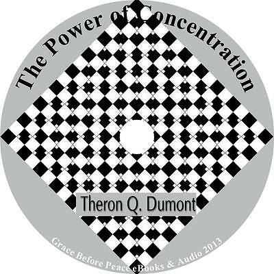 The Power of Concentration, Theron Q. Dumont Audiobook unabridged Memory MP3 CD