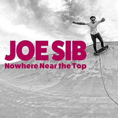 Joe Sib Nowhere Near The Top LP
