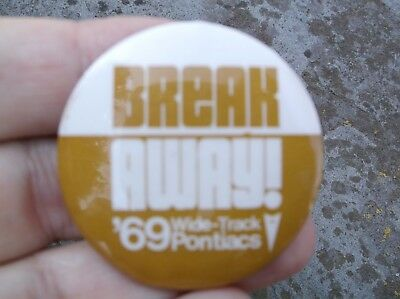 1969 Pontiac Wide Track pinback dealer's button excellent