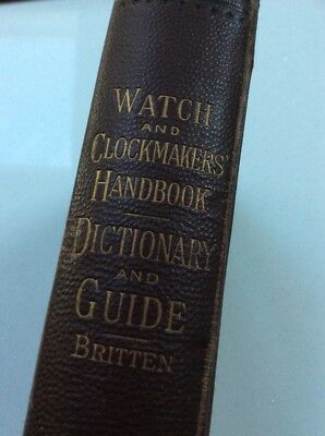 Watch And Clockmakers Handbook - 1886 - Britten - Sixth Edition