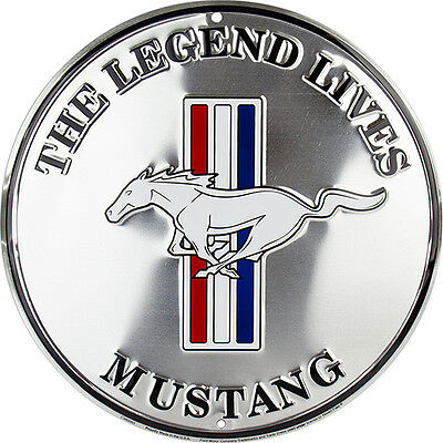 "Ford Mustang (The Legend Lives) 12"" Metal Embossed Circle  Sign"