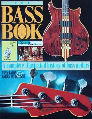 The Bass Book - Acomplete illustrated history of bass guitars > livre,book,buch,