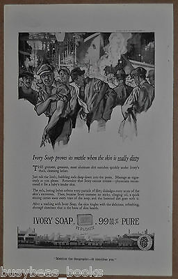 1919 IVORY SOAP advertisement, dirty factory workers, shipbuilding