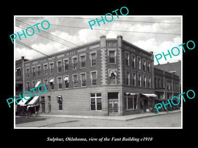 OLD LARGE HISTORIC PHOTO OF SULPHUR OKLAHOMA, VIEW OF THE FANT BUILDING c1910