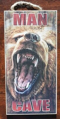 MAN CAVE GRIZZLY BEAR GROWLING Hunting Cabin Hunter Lodge Home Decor Sign NEW