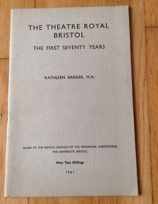 THEATRE ROYAL BRISTOL - THE FIRST SEVENTY FIVE YEARS booklet 1961