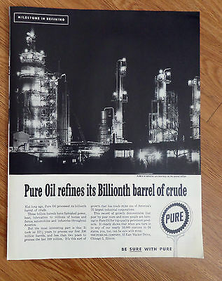 1958 Pure Oil Ad Pure's 4 Refineries are now busy on the 2nd Billion