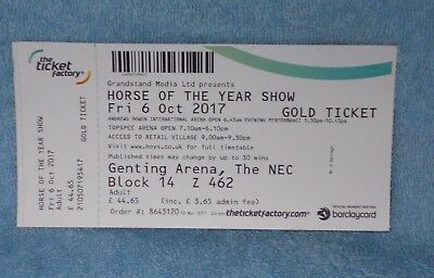 Horse of the Year Show 2017, Gold Ticket.  Genting Arena Block 14, Z 462.