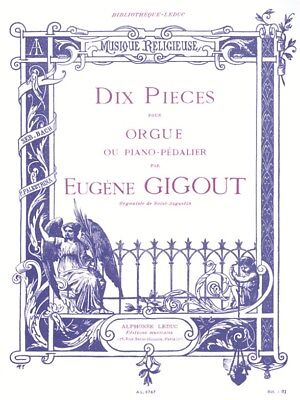 Eugène Gigout: Ten Pieces For Organ (Organ). Sheet Music