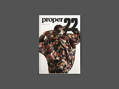 Proper Magazine Issue 22 - Featuring articles on Sempach, Blossoms and Adsum