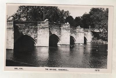 DERBYSHIRE - BAKEWELL, THE BRIDGE R.P. Postcard *