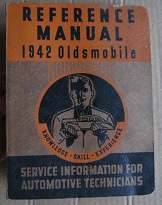 1941-1942 Oldsmobile Reference Manual GM Products Canada Oldsmobile Shop Book