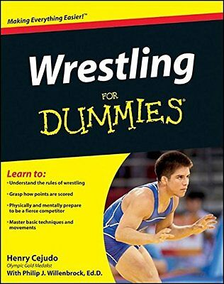 Wrestling For Dummies BOOK New Training Scoring Moves Coaching Olympic Gold NEW!
