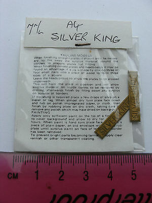 Truline Models 7mm O Gauge Model Railway Brass Nameplate Silver King (Pair)