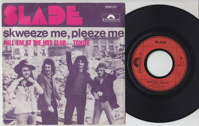 SLADE * Skweeze Me * 1973 French 45 * GLAM ROCK *