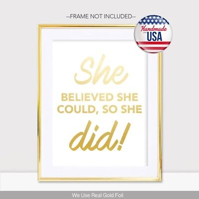 She Believed She Could So She Did Gold Foil Print Poster Handmade